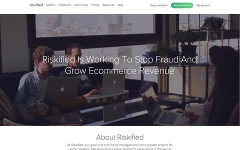 Screenshot of About Page riskified.com - eCommerce Fraud Prevention Solution | Riskified - captured July 6, 2017