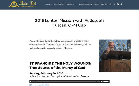 Screenshot of materdeiparish.com - 2016 Lenten Mission with Fr. Joseph Tuscan, OFM Cap - Mater Dei Latin Mass Parish - captured July 13, 2017