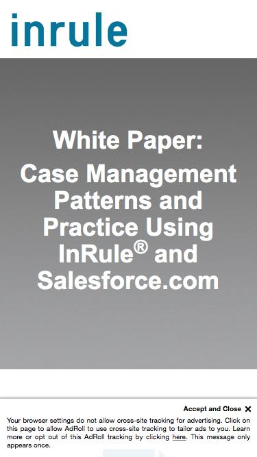 InRule White Paper - Case Management Patterns and Practice Using InRule® and Salesforce.com