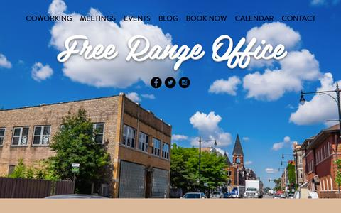 Screenshot of Home Page freerangeoffice.com - Free Range Life | Coworking Meetings Events | Chicago - captured Aug. 4, 2016