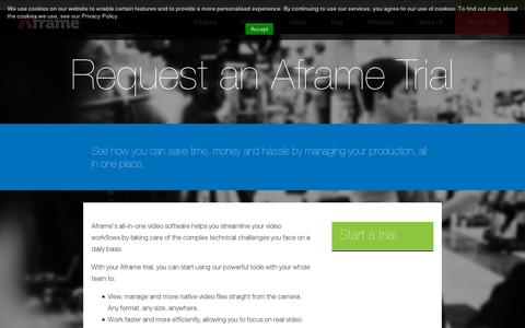Screenshot of Trial Page aframe.com - Try out the most powerful cloud video platform there is. - captured July 20, 2014