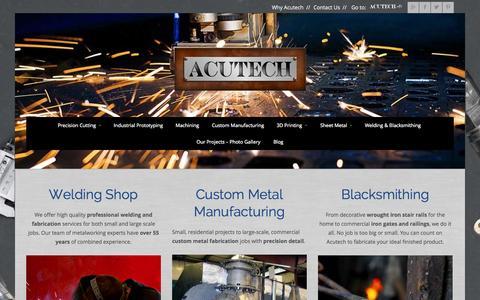 Screenshot of Home Page acutechworks.com - Acutech Works | Welding Shop | Precision CNC Machining | Metal Fabrication - captured Jan. 23, 2015