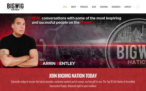 Screenshot of Home Page bigwignation.com - Home | Bigwig NationBigwig Nation | REAL conversations with some of the most inspiring and successful people on the planet! - captured Sept. 30, 2014