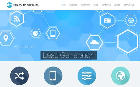 Screenshot of Home Page dreamscapemarketing.com - Dreamscape Marketing - Online Lead Generation - Digital Marketing, Inbound Marketing and Content StrategyDreamscape Marketing – Online Lead Generation - captured Jan. 14, 2016