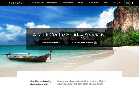 Screenshot of Home Page ninetyeast.co.uk - Multi Centre Holidays to the Far East and Asia | Far East Honeymoons | Ninety East - captured Oct. 18, 2018