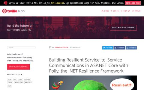 Screenshot of Services Page twilio.com - Building Resilient Service-to-Service Communications in ASP.NET Core with Polly, the .NET Resilience Framework - Twilio - captured Nov. 28, 2019