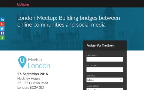 Screenshot of Landing Page lithium.com - London Meetup: Building bridges between online communities and social media - captured Sept. 23, 2016