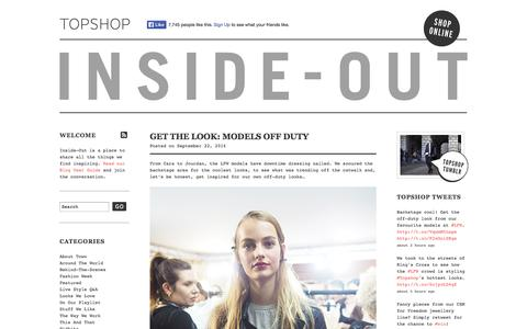 Screenshot of Blog topshop.com - Inside-Out – The Official Topshop Blog | See what's inspiring us at Topshop HQ daily! - captured Sept. 18, 2014