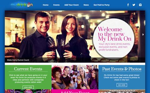 Screenshot of Home Page mydrinkon.com - MyDrinkOn.com | Your city's site for exclusive events and charity fundraisers! - My Drink On is your online marketplace for events and charity fundraisers - captured Feb. 22, 2016