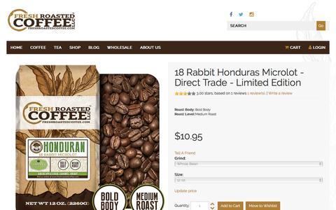 Screenshot of freshroastedcoffee.com - 18 Rabbit Honduras Microlot - Direct Trade - captured March 20, 2016