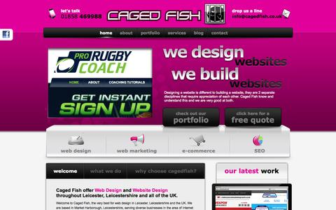 Screenshot of Home Page cagedfish.co.uk - Web Design Leicester | Leicestershire Website Design by Caged Fish - captured Sept. 26, 2014