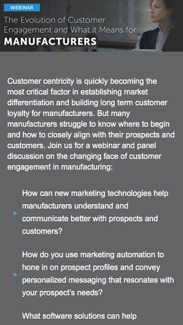 Webinar - The Evolution of Customer Engagement and What it Means for Manufacturers