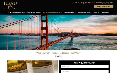 San Francisco to Russian River Valley - Beau Wine Tours