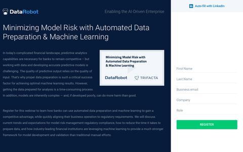 Screenshot of Landing Page datarobot.com - Minimizing Model Risk: Automated Data Preparation & Machine Learning - captured Sept. 19, 2018