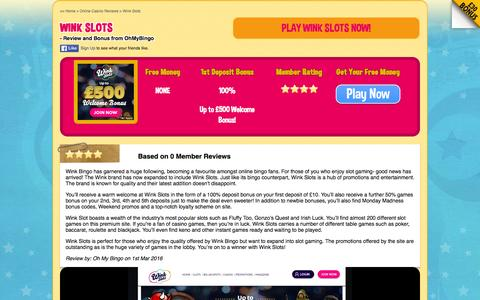 Screenshot of ohmybingo.com - Wink Slots - Up to £500 Welcome Bonus - Join Now - captured March 19, 2016