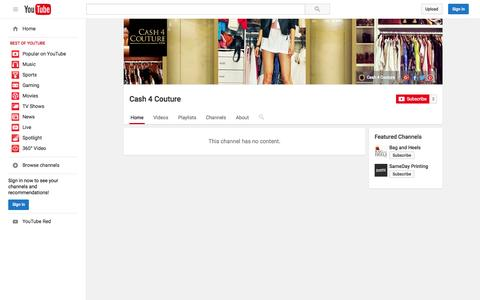 Screenshot of YouTube Page youtube.com - Cash 4 Couture  - YouTube - captured Nov. 18, 2015