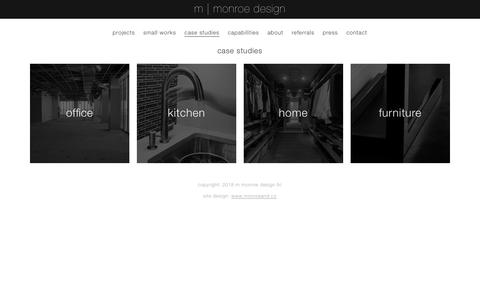 Screenshot of Case Studies Page mmonroedesign.com - case studies : m   monroe design - captured Oct. 19, 2018