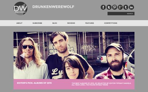 Screenshot of Home Page drunkenwerewolf.com - DrunkenWerewolf - Music blog from Bristol, UK - captured Jan. 8, 2016