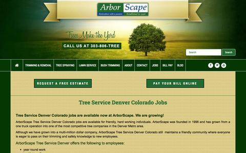 Screenshot of Jobs Page arborscapeservices.com - Tree Service Denver Colorado Jobs - captured Oct. 4, 2014