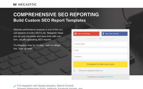Screenshot of Landing Page megalytic.com - Megalytic | Better Analytics Reports | SEO Reporting - captured March 22, 2017