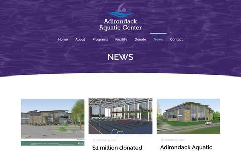 Screenshot of Press Page adirondackaquaticcenter.org - News | Adirondack Aquatic Center | Help Us Make A Splash in 2020 - captured July 29, 2018