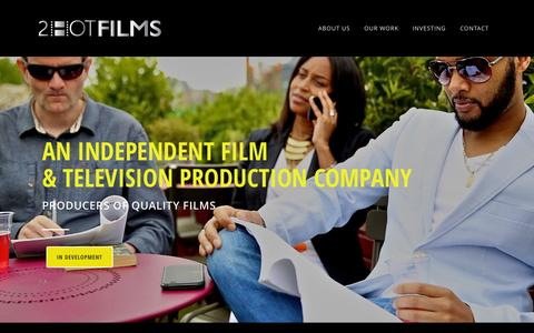 Screenshot of Home Page 2hotfilms.com - 2HOTFILMS | Film & Television Production Company - captured Aug. 16, 2015