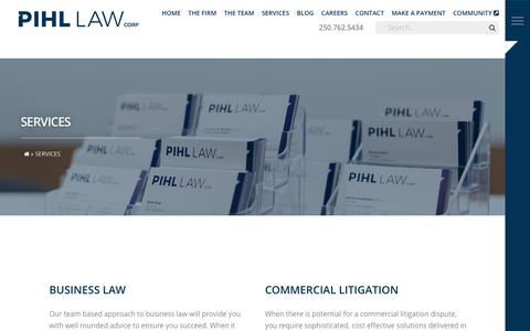 Screenshot of Services Page pihl.ca - Services — Pihl Law Corporation | Trust Isn't Granted. It's Earned - captured Sept. 28, 2018