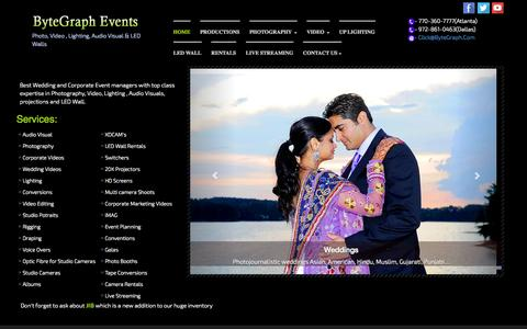 Screenshot of Home Page bytegraph.com - ByteGraph Events - Photo, Video, AudioVisual, LED Wall, Projections, UpLighting, Conversions, iMAG, LiveStreaming, Indian, Asian, American, Wedding Corporate - captured Oct. 5, 2014