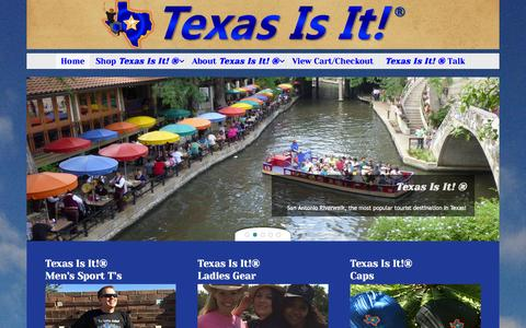 Screenshot of Home Page texasisit.com - Home Texas Is It!® - captured Oct. 9, 2014