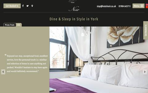 Screenshot of Home Page hotelnoir.co.uk - Dine & Sleep in Style in York - Hotel Noir - captured July 23, 2018
