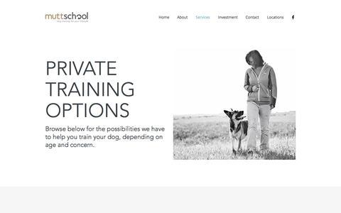 Screenshot of Services Page muttschool.com - Private Dog Training | Mutt School - captured Nov. 4, 2017