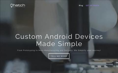 Screenshot of Home Page hatchmfg.com - Hatch | Custom Android Device Manufacturing made Simple - captured Sept. 20, 2015