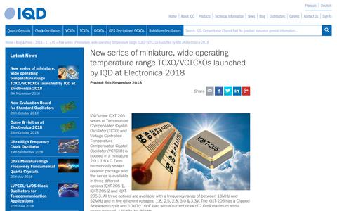 Screenshot of Press Page iqdfrequencyproducts.com - New series of miniature, wide operating temperature range TCXO/VCTCXOs launched by IQD at Electronica 2018 • IQD Press Release - captured Nov. 12, 2018