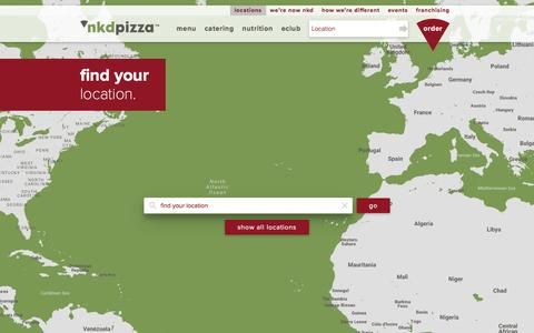 Screenshot of Locations Page nkdpizza.com - Find Your NKD Pizza | NKD Pizza - captured Dec. 5, 2016