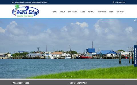 Screenshot of Home Page atwavesedge.com - At Wave's Edge   Ocean Front Homes For Sale, Beach Vacation Rentals, Annual Coastal Apartment Rentals, Condo Property Management   Eastern NC Real Estate   Atlantic Beach NC, Morehead City NC, Beaufort NC, Emerald Isle NC, Pine Knoll Shores NC - captured Feb. 6, 2016