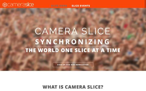 Screenshot of Home Page cameraslice.com - Camera Slice | Synchronized Photography | Slicing the World - captured Oct. 1, 2014