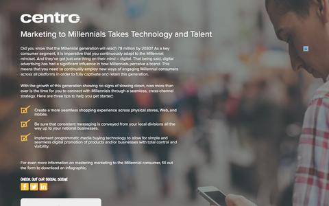Screenshot of Landing Page centro.net - Marketing to Millennials Takes Technology and Talent | Centro - captured Feb. 11, 2016