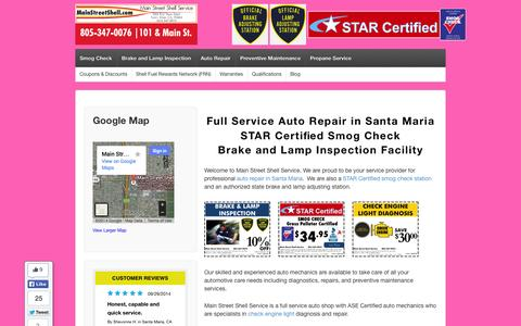 Screenshot of Home Page mainstreetshell.com - Full Service Auto Repair in Santa Maria STAR Certified Smog Check   | Main Street Shell Service - Expert Auto Care and Smog Check in Santa Maria - captured Oct. 4, 2014