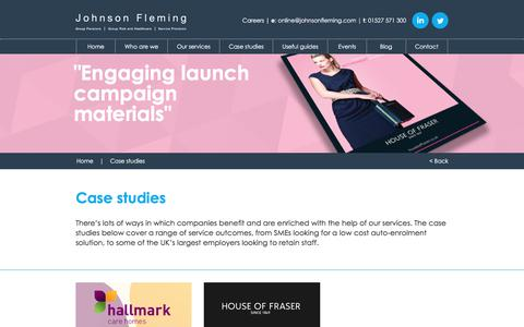 Screenshot of Case Studies Page johnsonfleming.com - Johnson Fleming | Workplace pensions, employee benefits and retirement planning services for UK businesses | Case studies - captured Oct. 16, 2017