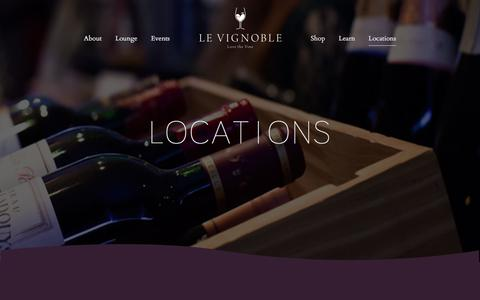 Screenshot of Locations Page levignoble.co.uk - Locations | Le Vignoble - captured July 17, 2018