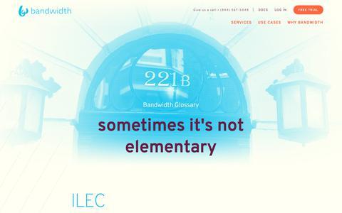 Incumbent Local Exchange Carrier (ILEC) - Bandwidth