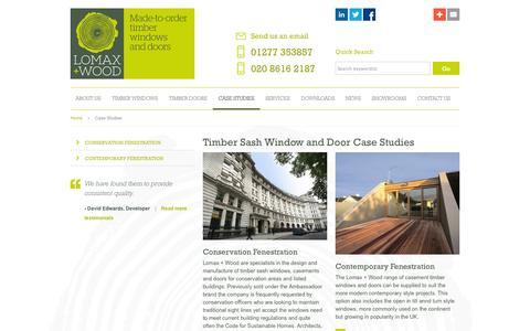 Screenshot of Case Studies Page lomaxwood.co.uk - Timber Sash Window and Door | Sash Windows | Case studies | Lomax+Wood - captured Oct. 3, 2014