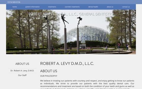 Screenshot of About Page robertlevydental.com - About Us St. Louis MO, Robert A. Levy D.M.D., L.L.C., General Dentistry - captured Dec. 1, 2016