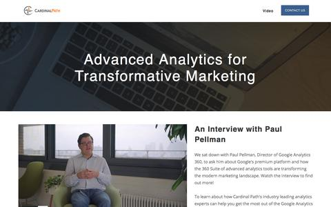 Screenshot of Landing Page cardinalpath.com - Advanced Analytics for Transformative Marketing // An Interview with Paul Pellman - captured March 5, 2018