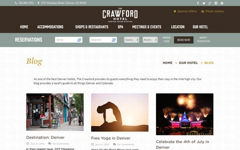 Screenshot of Blog thecrawfordhotel.com - Hotel Denver | Luxury Hotels Denver - captured April 23, 2016