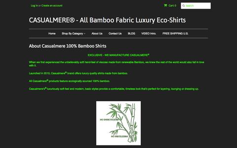 Screenshot of About Page casualmere.com - About Casualmere Bamboo Shirts – CASUALMERE® - All Bamboo Fabric Luxury Eco-Shirts - captured Nov. 2, 2014