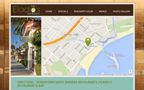 Screenshot of Contact Page Maps & Directions Page Hours Page eladiosrestaurantsb.com - Location, Directions and Contact Information | Eladio's Restaurant & Bar | Santa Barbara CA Restaurants - captured April 24, 2016