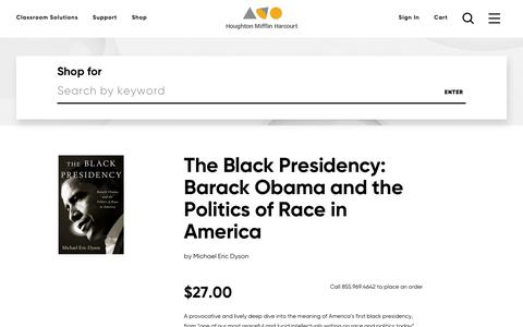 Order The Black Presidency: Barack Obama and the Politics of Race in America, ISBN: 054438766X | HMH
