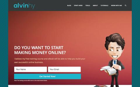 Screenshot of Home Page alvinhy.com - Start To Make Money Online with Alvin Cheung - captured Sept. 19, 2014