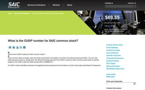 Screenshot of FAQ Page saic.com - What is the CUSIP number for SAIC common stock?  | SAIC - captured Aug. 18, 2017